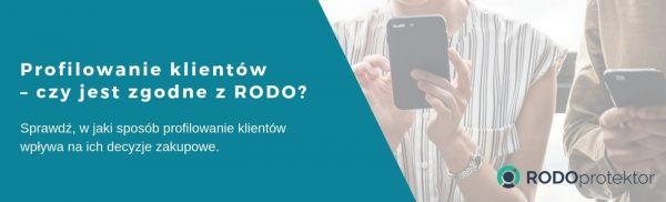 Profilowanie klientów – czy jest zgodne z RODO?