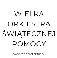 Aplikacja do RODO - klienci RODOprotektor - Wielka Orkiestra Świątecznej Pomocy