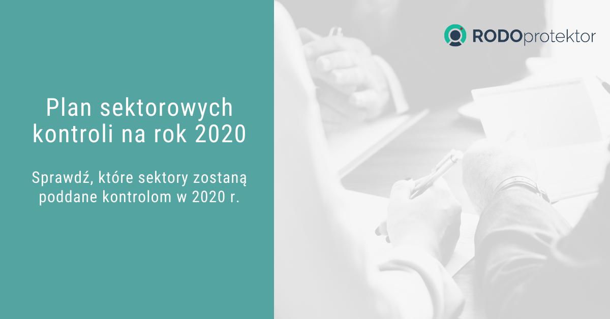 RODOprotektor - Plan sektorowych kontroli na 2020 rok