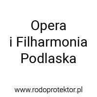 Aplikacja do RODO - klienci RODOprotektor - Opera i Filharmonia Podlaska
